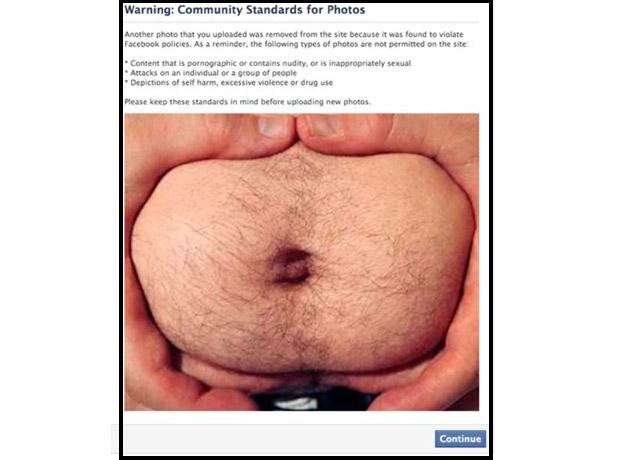 Un usuario decidió publicar una foto de su estómago y Facebook la eliminó de inmediato, pues se trataba de una foto 'grotesca y ofensiva' para el público.
