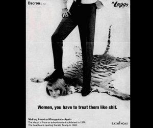 """""""Las mujeres, tienes que tratarlas como una mierda"""""""